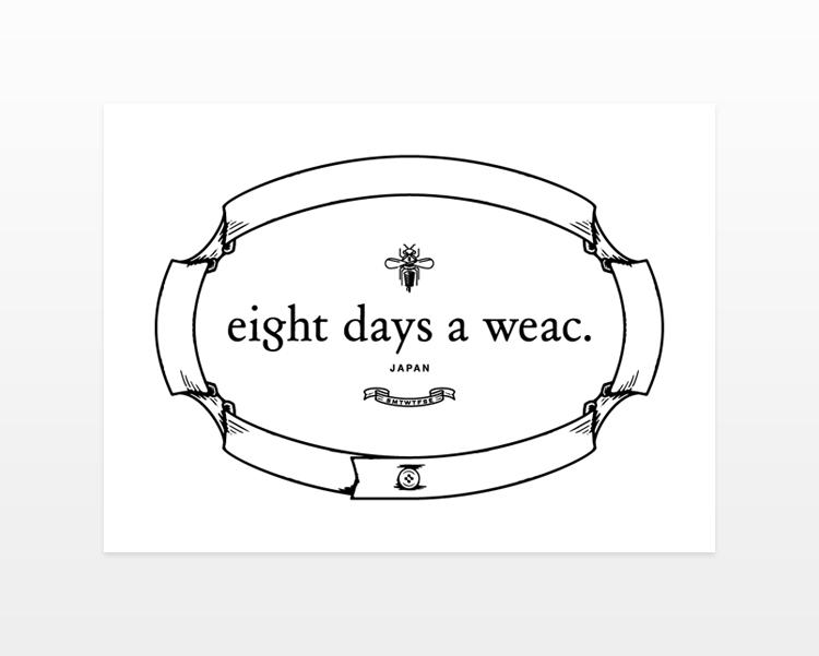 eight days a weac.